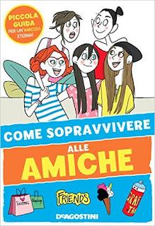 Come Sopravvivere Alle Amiche PDF