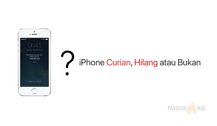 Cara Mudah Mengetahui iPhone Curian, Hilang atau Bukan