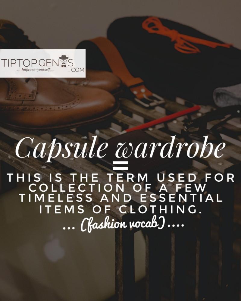 Capsule wardrobe means.