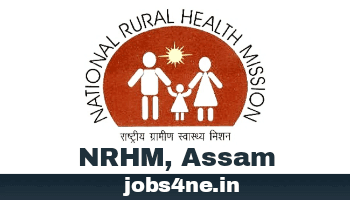 nhm-assam-recruitment-for-various-posts