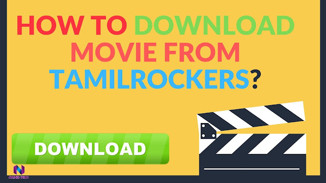 How to download movie from TamilRockers?