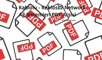Kablolu - Kablosuz Network Ağ Sistemleri PDF Arşivi