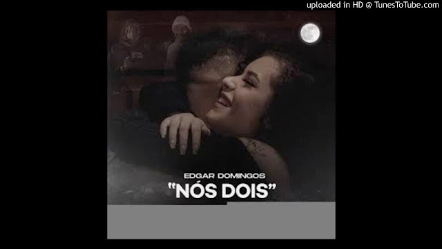 "Edgar Domingos - Nós Dois feat. Kroa ""Trap Love"" (Download Free)"