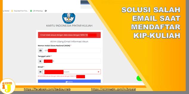SOLUSI SALAH EMAIL SAAT MENDAFTAR  KIP-KULIAH