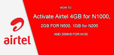 How To Activate Airtel 1GB for Just N200, 2GB for N500, 4GB for N1000