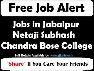 Jobs in Jabalpur Netaji Subhash Chandra Bose College