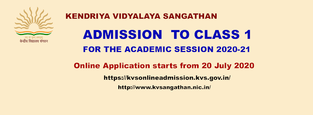 Admission to Class 1 to Kendriya Vidyalayas for the Academic Session 2020-21 - Online Application