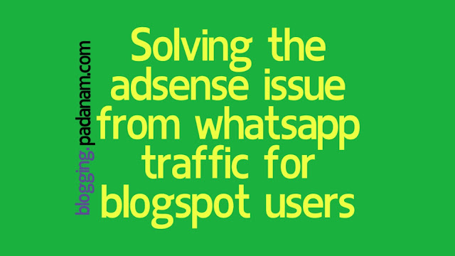 using whatsapp to earn more from adsense in blogspot blogs