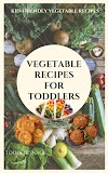 Vegetable recipes for toddlers