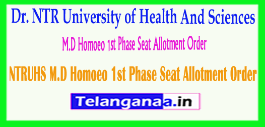 NTRUHS M.D (Homoeo) 1st Phase Seat Allotment Order 2018