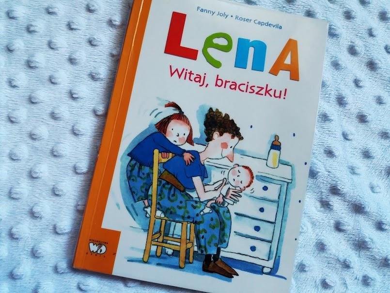 """""""Lena. Witaj, braciszku!"""" oraz """"Lena.Nocnikowe przygody braciszka"""" - Fanny Joly"""
