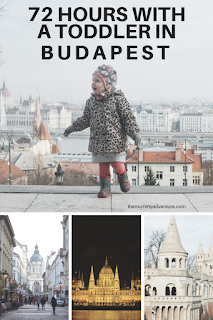 72 hours in budapest, budapest with a toddler, travel with a toddler, themummyadventure.com