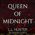 Release Blitz - Queen of Midnight Author: L.L. Hunter  @LLHunterbooks  @agarcia6510