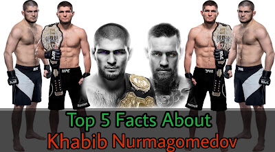 Facts about Kabib Nurmagomedov
