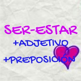 Ser-estar+adjetivo+preposición