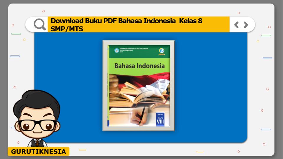 download buku pdf bahasa indonesia kelas 8 smp/mts