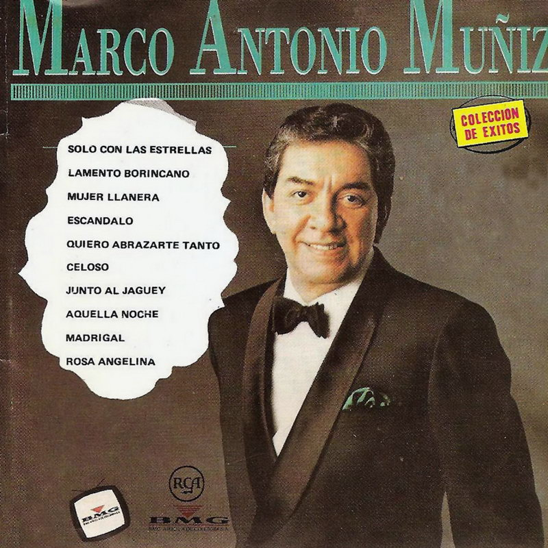 ENTRE MUSICA: MARCO ANTONIO MUÑIZ - Colección de éxitos