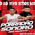 Cd (Ao Vivo) Porradão Sonoro no Sitios Bar 25/03/2017 😎