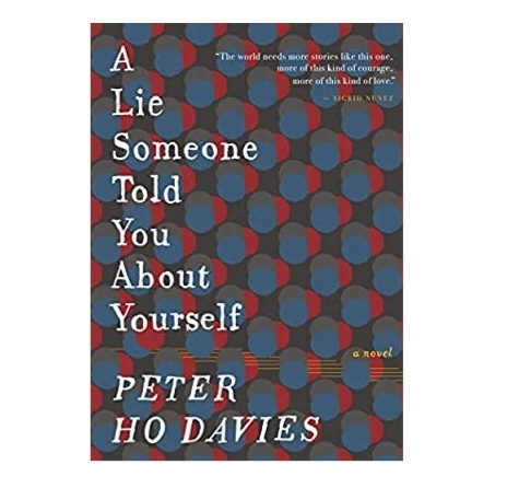 A Lie Someone Told You about Yourself Book Review 2021 by Peter Ho Davies |A Lie Someone Told You about Yourself Book 2021 pdf Download