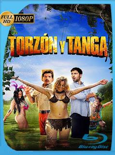 Torzón y Tanga (Mi Adorable Salvaje) (2017) HD [1080p] Latino [GoogleDrive] SilvestreHD