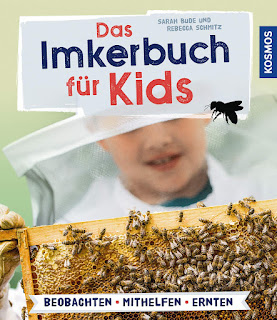 """Wie Bienen leben: """"Das Imkerbuch für Kids"""" von Sarah Bude und Rebecca Schmitz"""
