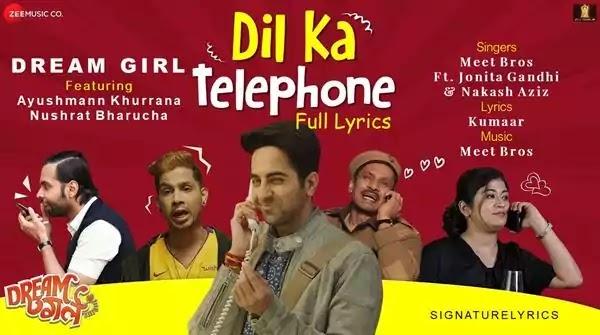Dil Ka Telephone Lyrics - DREAM GIRL - MEET BROS