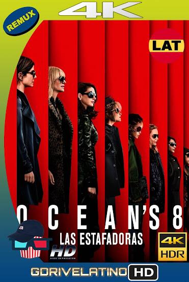 Ocean's 8: Las Estafadoras (2018) BDRemux 4K HDR Latino-Ingles MKV