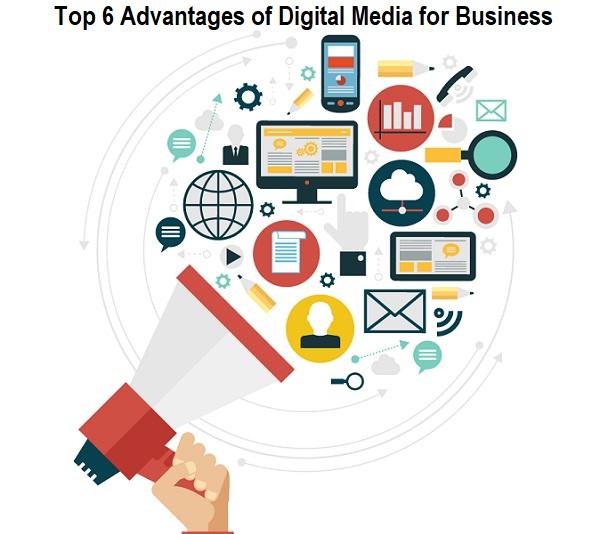 Advantages of Digital Media