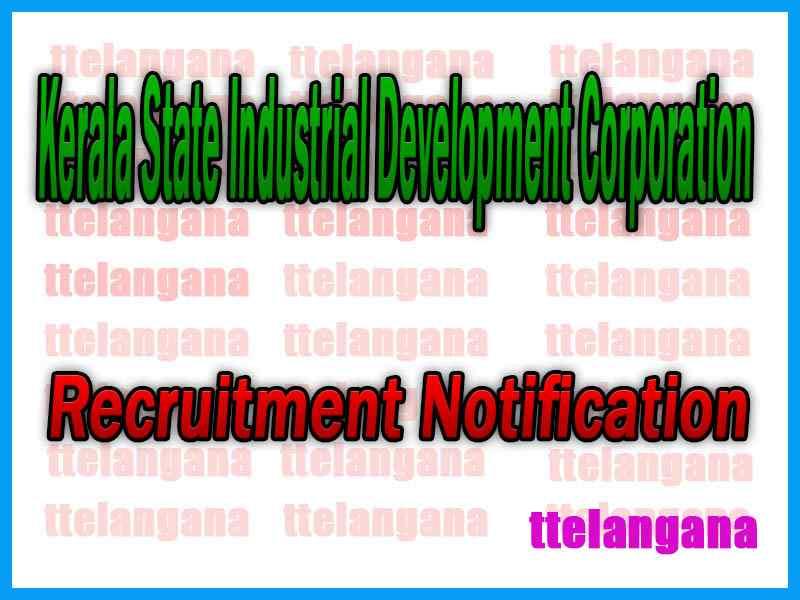 KSIDC Kerala State Industrial Development Corporation Recruitment Notification