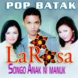 La Rosa - Songon Anak Ni Manuk (Full Album)