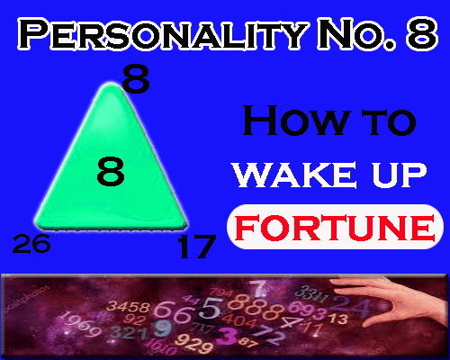 all about Personality Number 8- How to wake up fortune as per numerology in english by numerologist and astrologer
