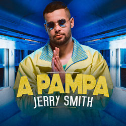 Baixar A Pampa - Jerry Smith Mp3