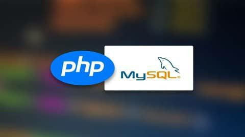 Complete PHP & MySQLi Course for Beginners (Step by Step) [Free Online Course] - TechCracked
