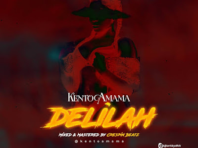 DOWNLOAD MP3: Kento Amama - Delilah