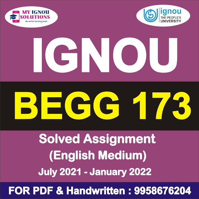 BEGG 173 Solved Assignment 2021-22