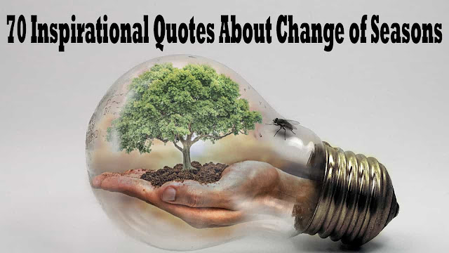 Quotes About Change of Seasons