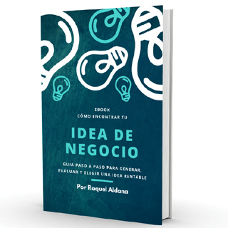 Cómo encontrar tu idea de negocio ideal