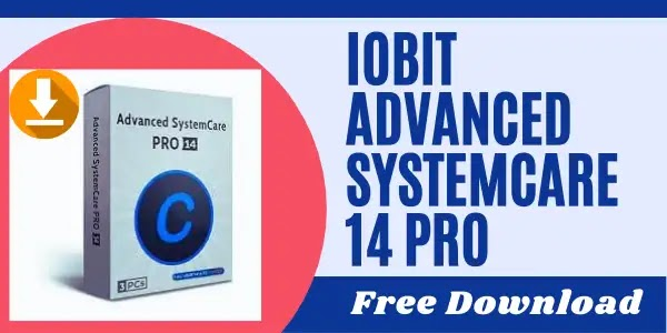 Iobit Advanced Systemcare 14 pro