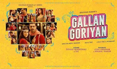 Gallan Goriyan Lyrics and video | Dhvani Bhanushali,Taz