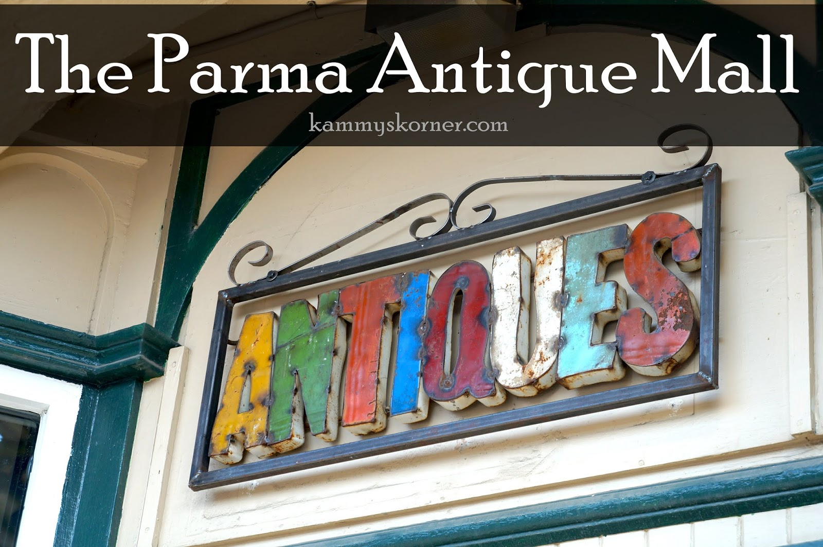 Kammy's Korner: NOW OPEN! The Parma Antique Mall Upstairs!