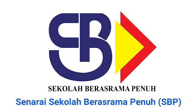 Senarai Sekolah Berasrama Penuh (SBP) Terkini 2018
