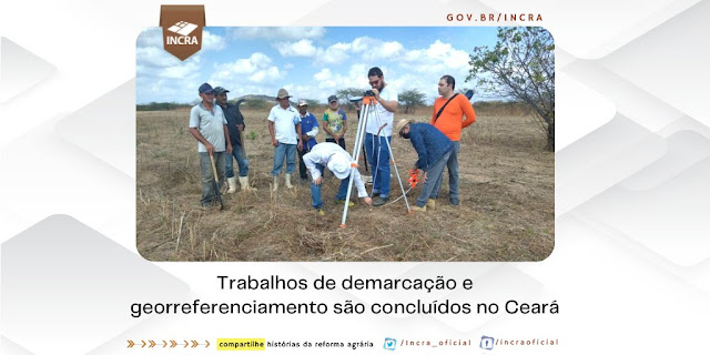 Incra realiza demarcação e georreferenciamento do assentamento Caranã/São José em Pentecoste