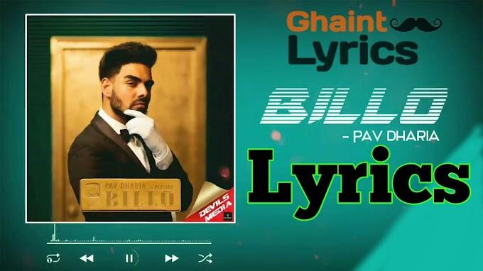 Billo Ni Billo Lyrics - Pav Dharia ft Raxstar in Punjabi