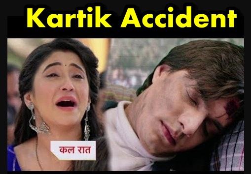 HeartBreaking Twist : Kartik's deadly accident Naira blames Shaktiman in Yeh Rishta Kya Kehlata Hai
