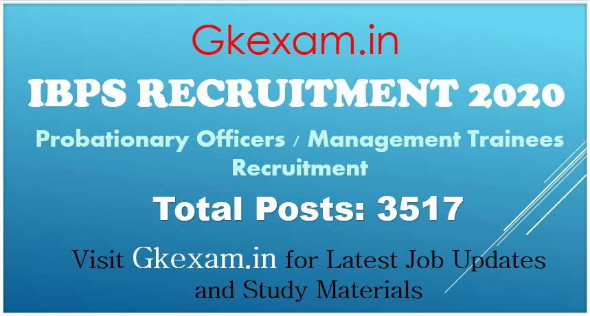IBPS : Probationary Officers / Management Trainees Recruitment