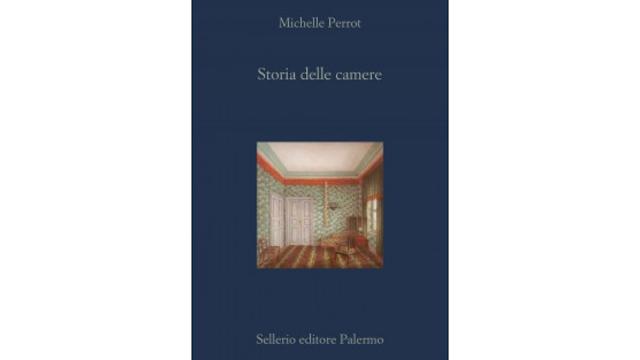 Storia delle camere Michelle Perrot Sellerio