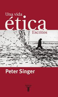 """""""Una vida ética"""" - Peter Singer"""