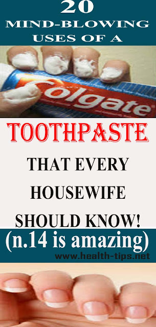 Regular Toothpaste Has Many Surprising Uses That Can Ease Your Life Forever!#NATURALREMEDIES