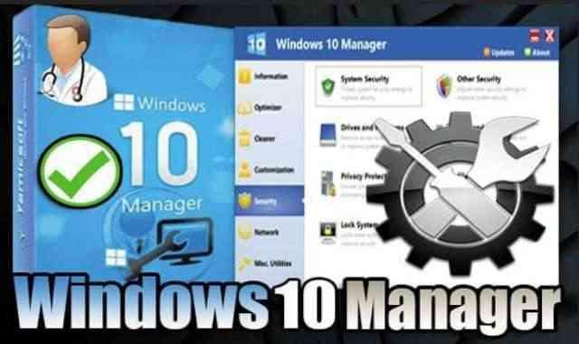 تحميل وتفعيل برنامج Windows 10 Manager عملاق تسريع وصيانة ويندوز 10 اخر اصدار