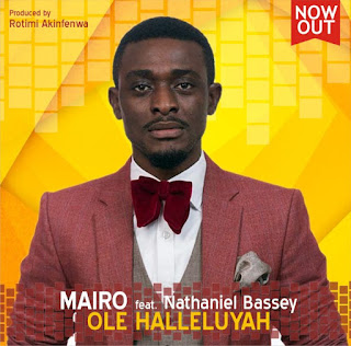 Mairo Ese - Ole Halleluyah Lyrics And Meaning